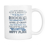 Don't touch my books Mug - MyUnistyles