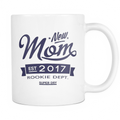 New Mom 2017 Mug - MyUnistyles