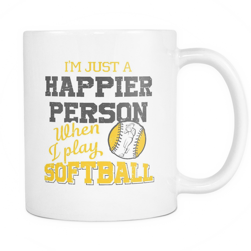 I'm just a Happier person when I play softball Mug