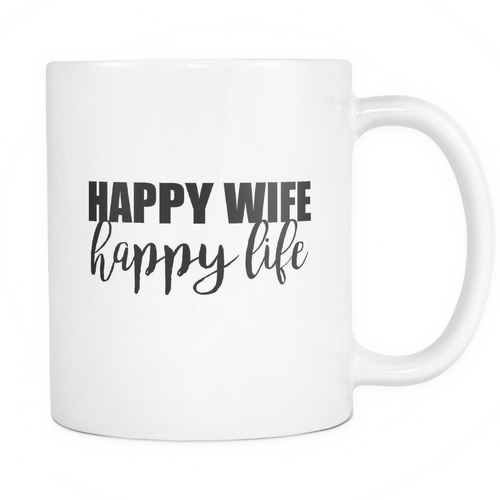 Happy Wife, Happy Life Mug