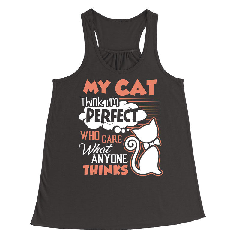 My cat think I'm perfect T-Shirt - MyUnistyles