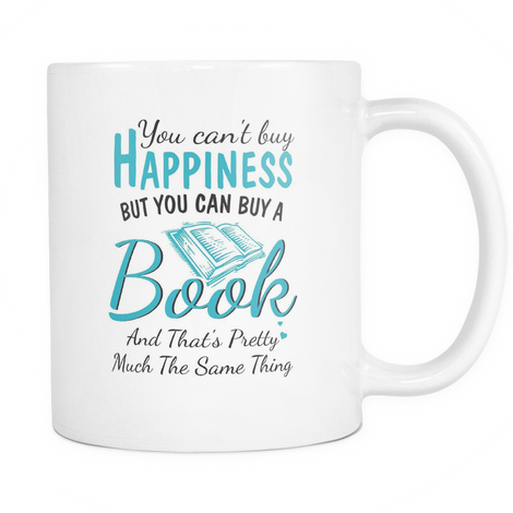 You can't buy happiness but you can buy a book Mug