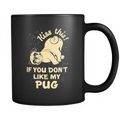 Kiss this if you don't like my Pug Mug - MyUnistyles