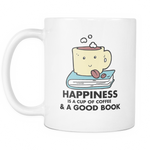 Happiness is a cup of Coffee and a good book Mug - MyUnistyles