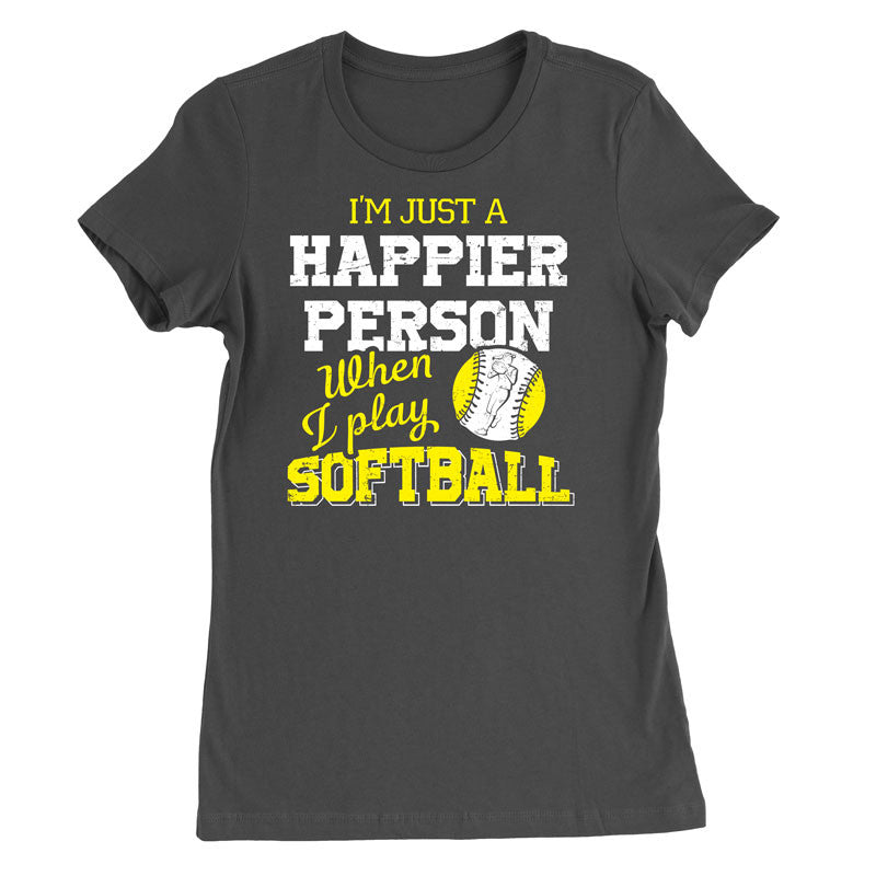 I'm just a Happier person when I play softball T-Shirt