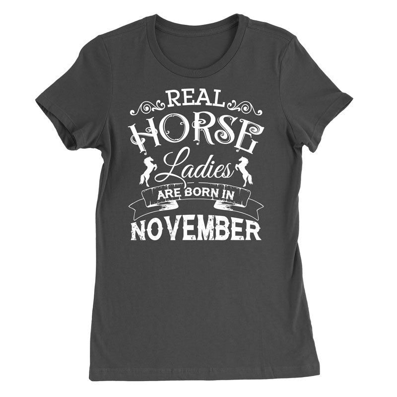 Real Horse Ladies Are Born In November - MyUnistyles