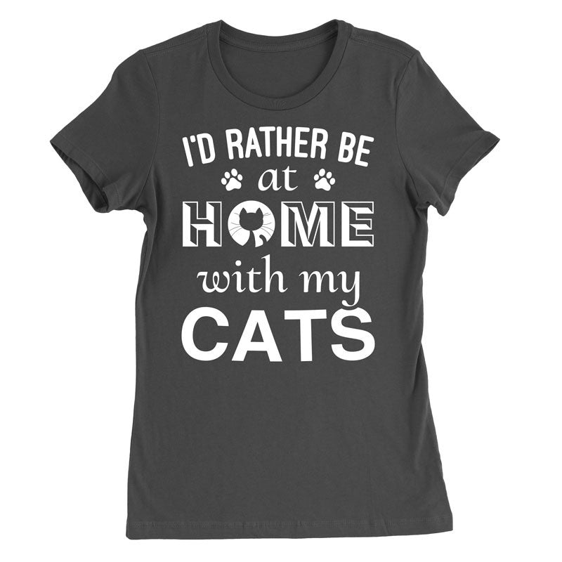 I'd rather be at home with my Cats - MyUnistyles