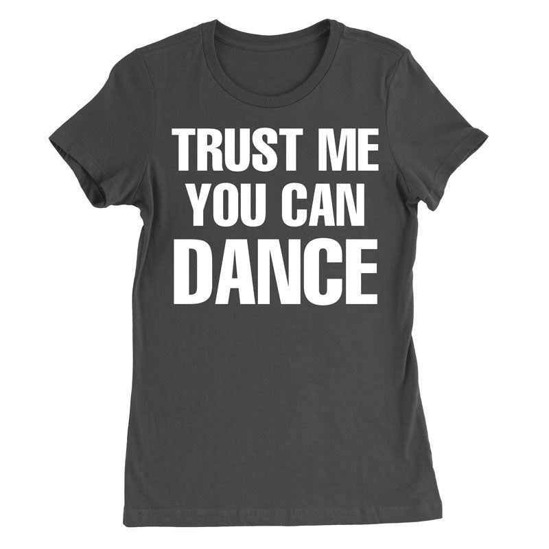 Trust me you can Dance - MyUnistyles