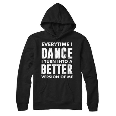 every time i dance i turn into a better version of me - MyUnistyles