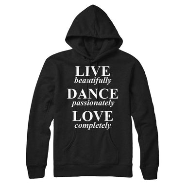 LIVE beautifully, DANCE passionately, LOVE completely - MyUnistyles