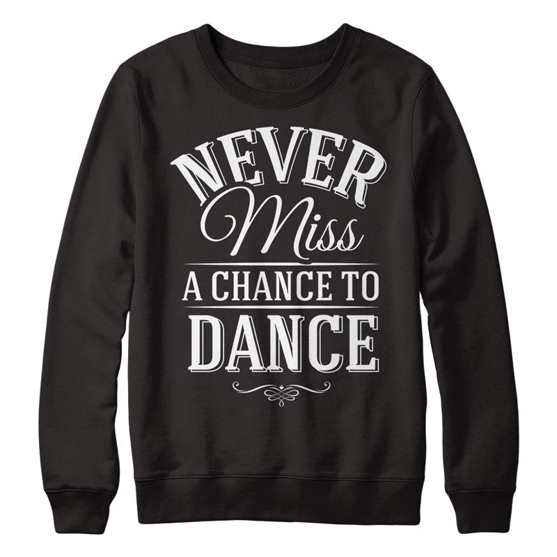 Never Miss a chance to Dance - MyUnistyles