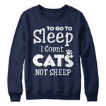 Sleep I count Cats not sheep - MyUnistyles