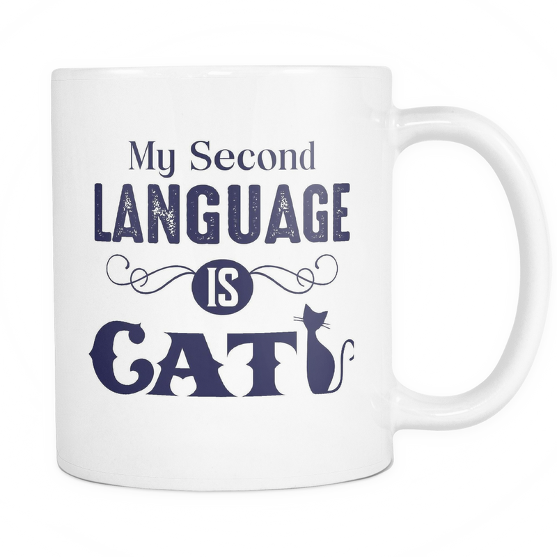 My second language is cat Mug - MyUnistyles