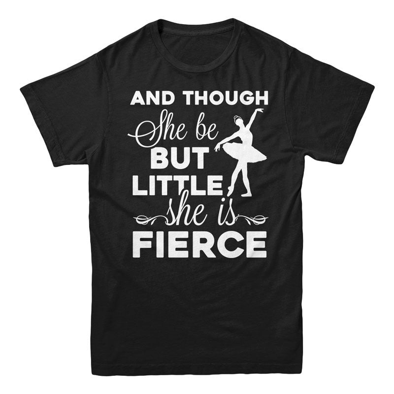 And though she be but little she is fierce - MyUnistyles