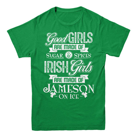 Irish girls are made of Jameson on ice - MyUnistyles