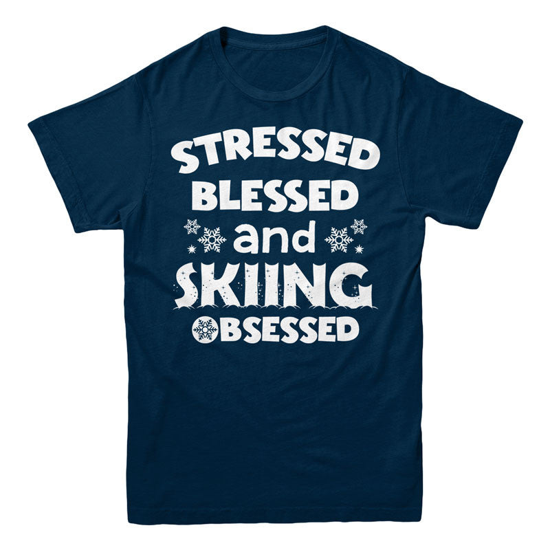 Stressed Blessed and Skiing Obsessed - MyUnistyles