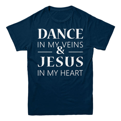 Dance in my veins and jesus in my heart - MyUnistyles