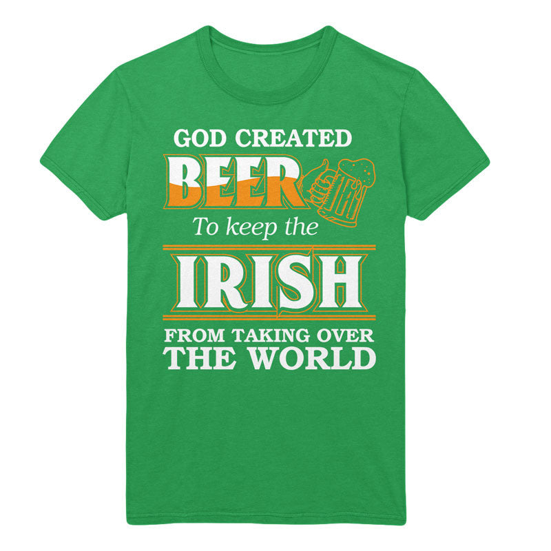 God created beer to keep the irish from taking over the world - MyUnistyles
