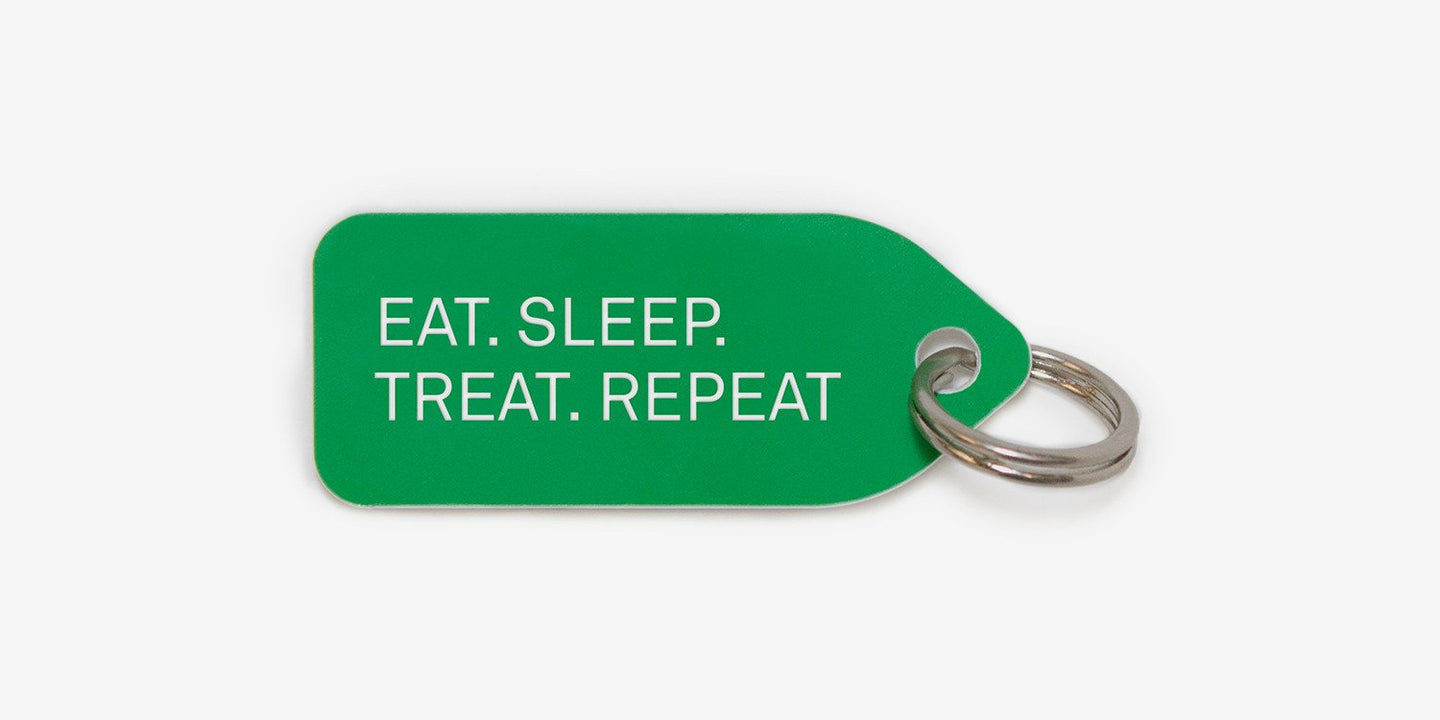 Eat. Sleep. Treat. Repeat. - Growlees