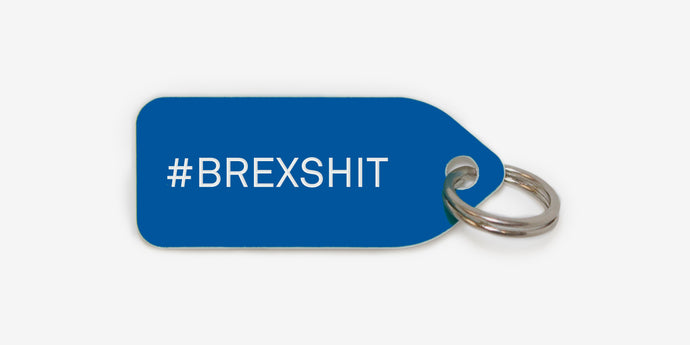 #BREXSHIT - Growlees