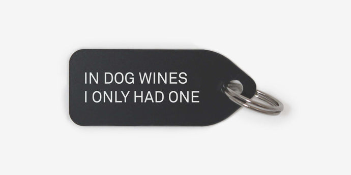 In dog wines I only had one - Growlees