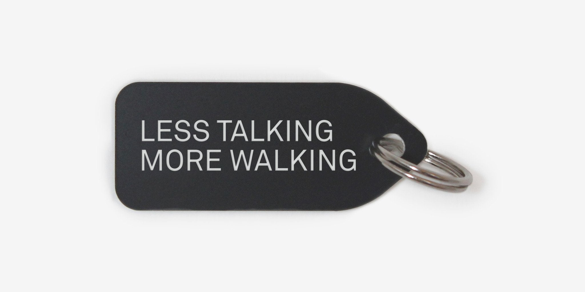 Dog tag - Less talking more walking