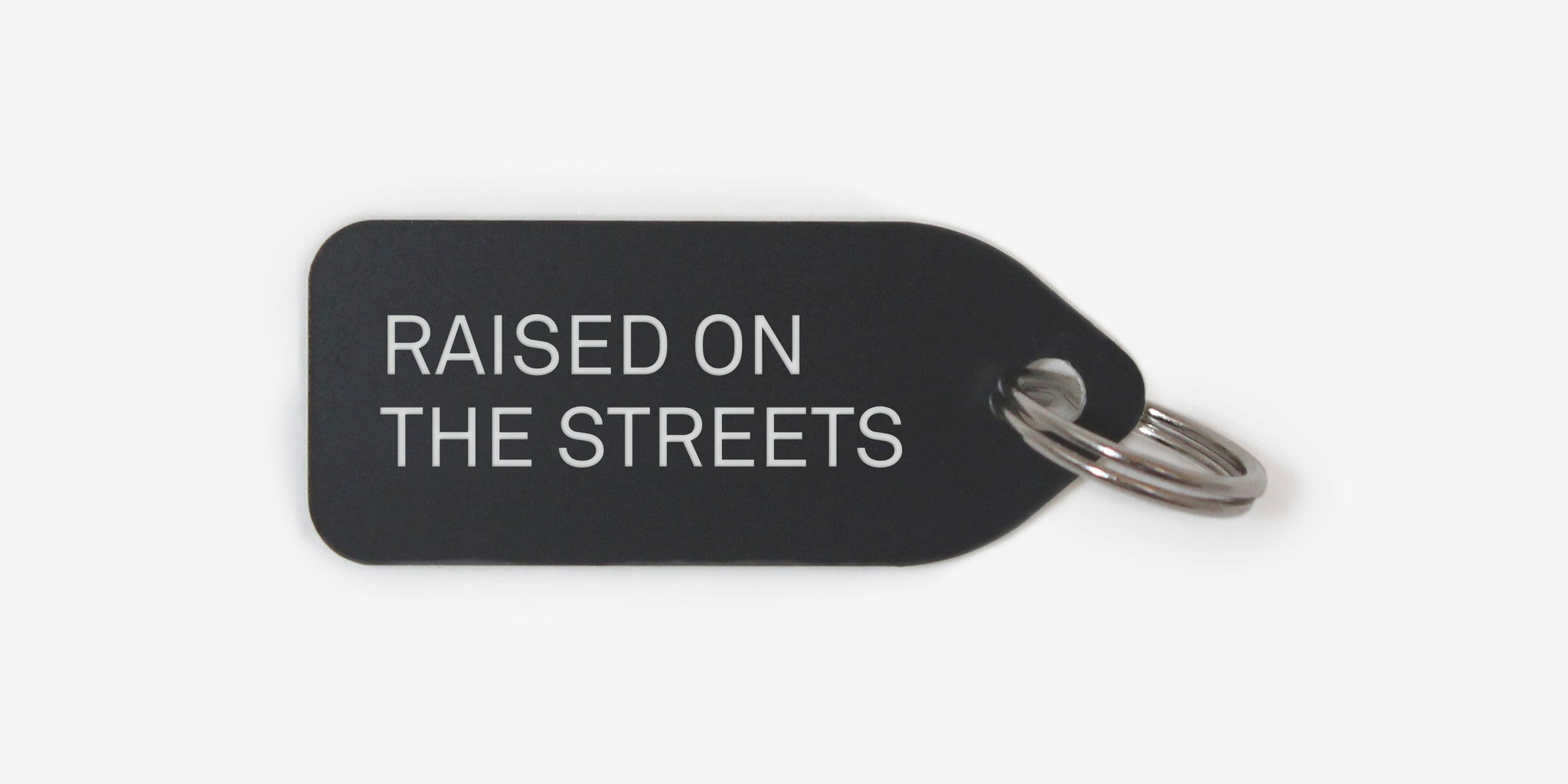 Dog tag - Raised on the Streets