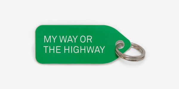 Dog tag - My way or the highway