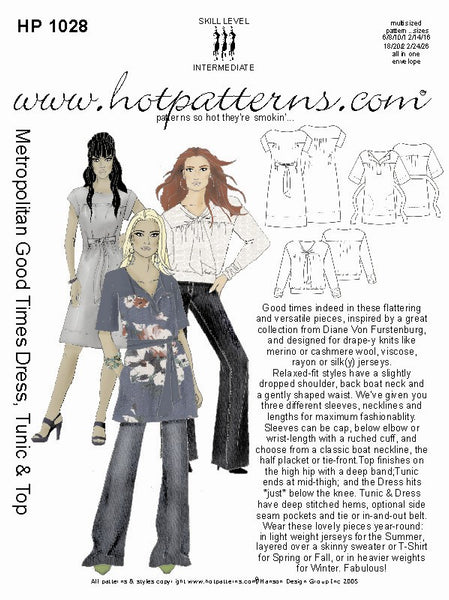 Hot Patterns 1028 - Metropolitan Good Times Dress, Tunic & Top