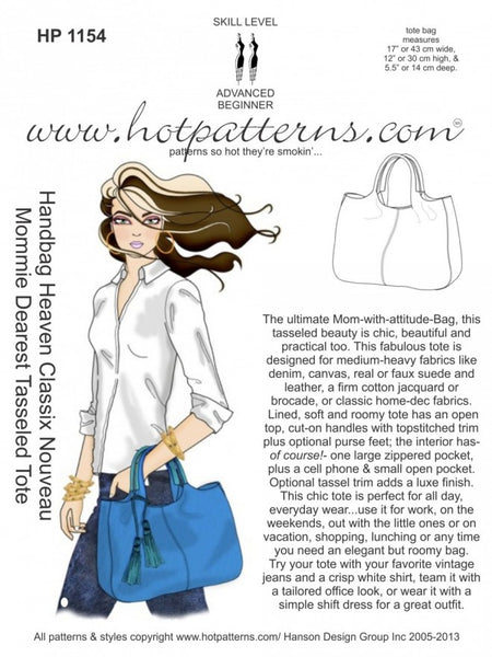 Hot Patterns 1154 - Handbag Heaven Classix Nouveau Mommie Dearest Tasseled Tote