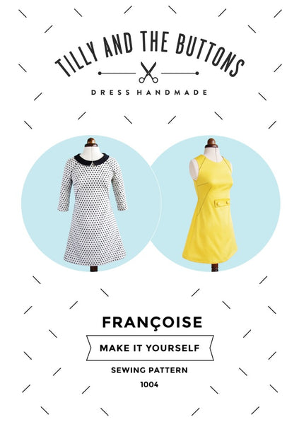Tilly and the Buttons - Francoise Dress 1004
