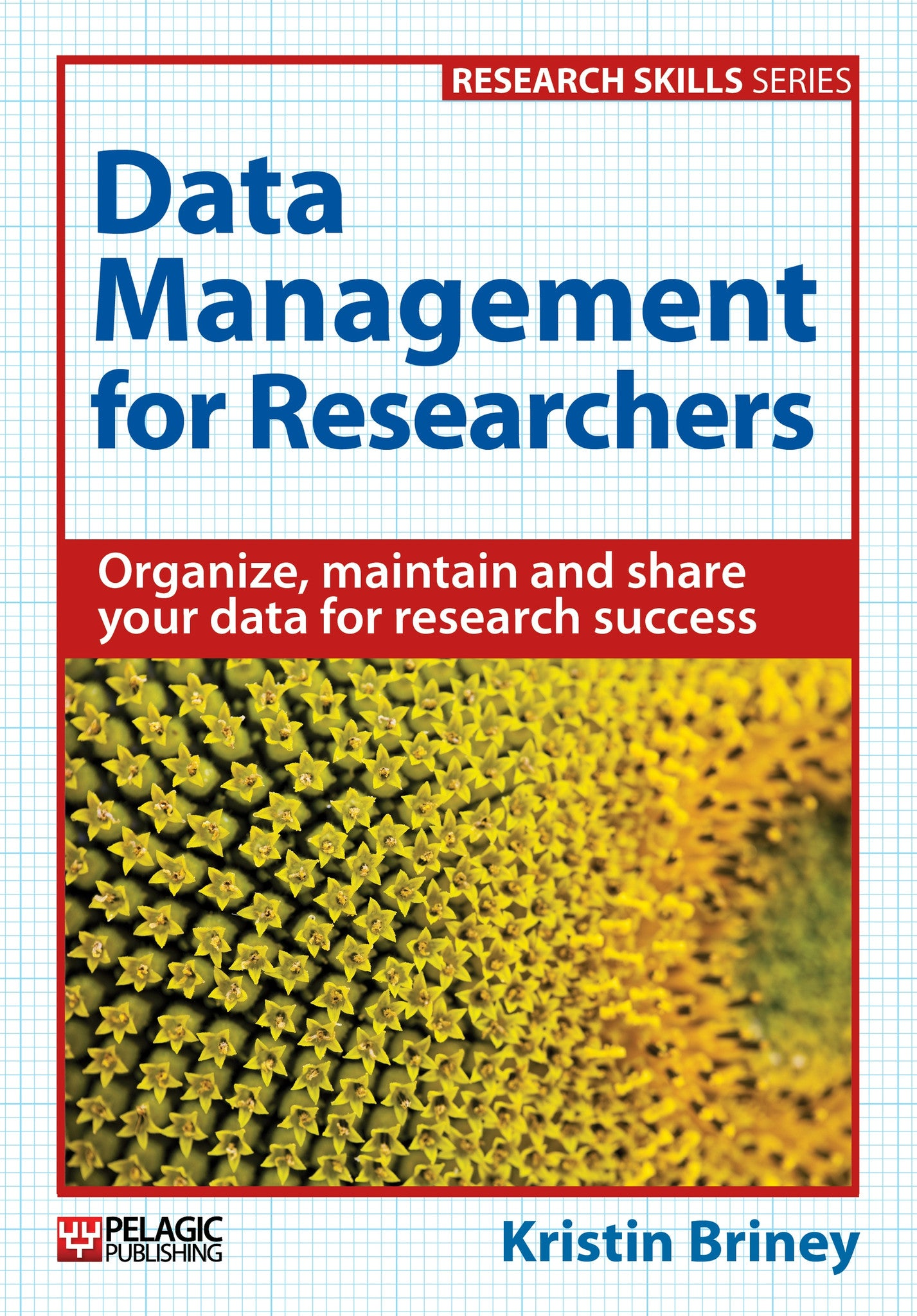 Data Management for Researchers - Pelagic Publishing