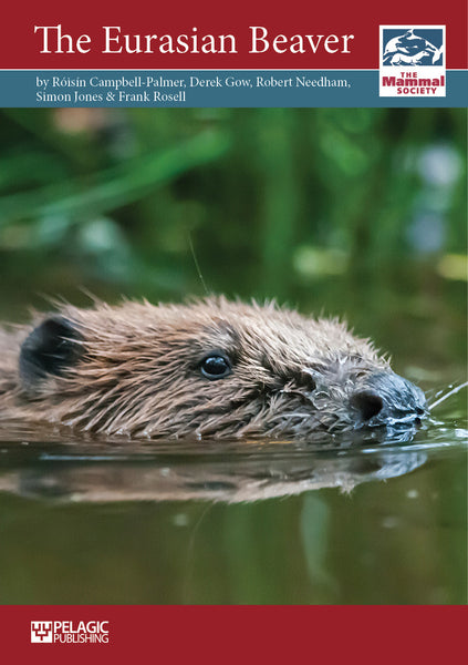 The Eurasian Beaver - Pelagic Publishing
