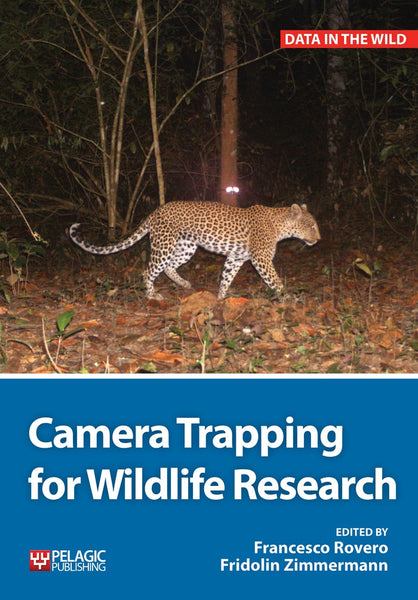 Camera Trapping for Wildlife Research - Pelagic Publishing