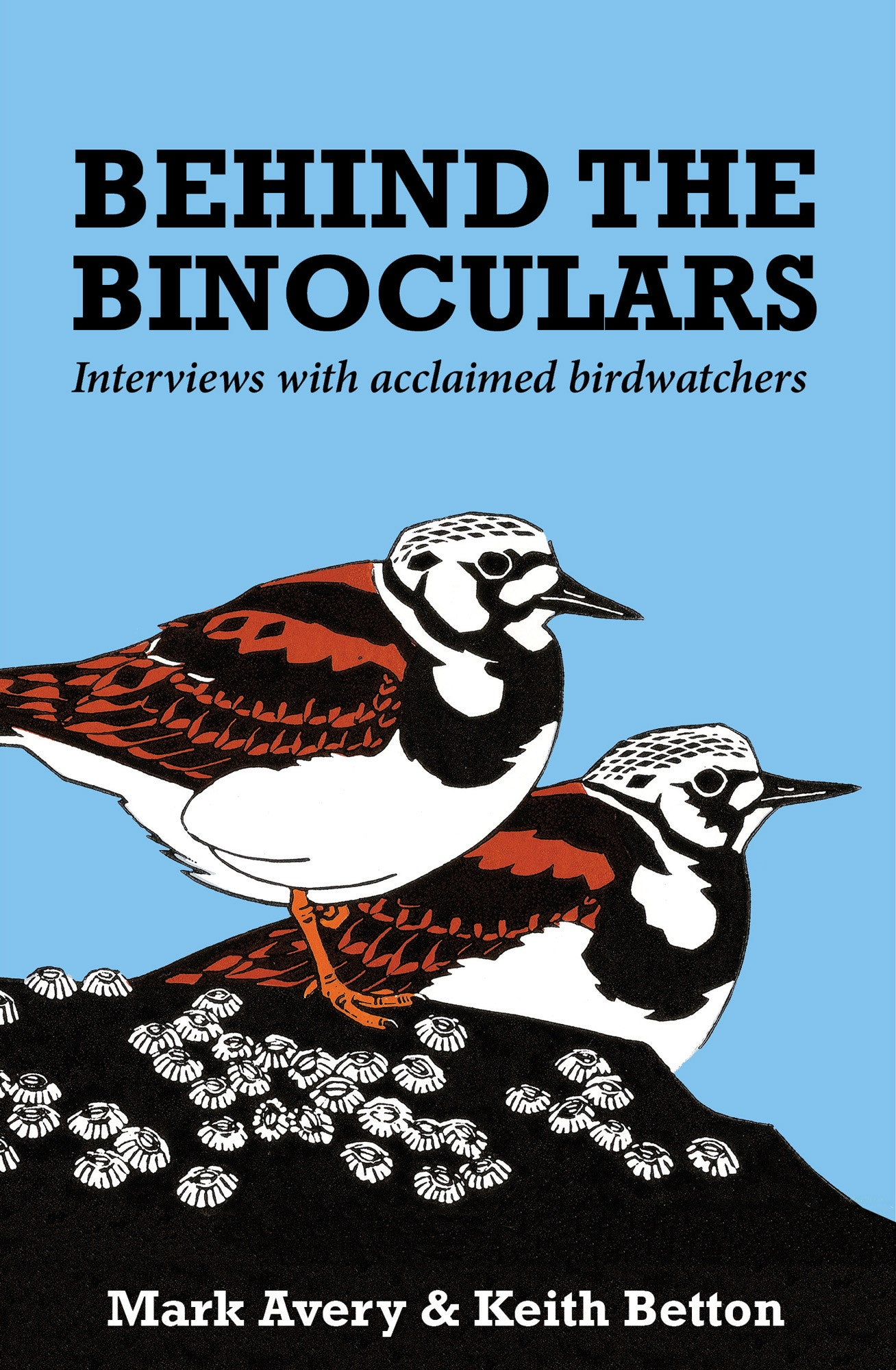 Behind the Binoculars - Pelagic Publishing