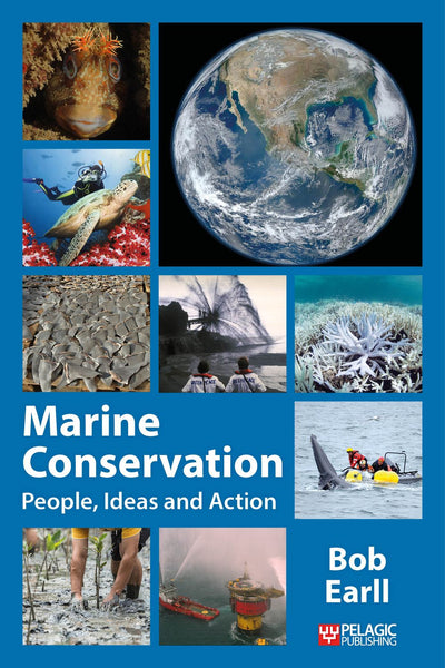 Marine Conservation - Pelagic Publishing