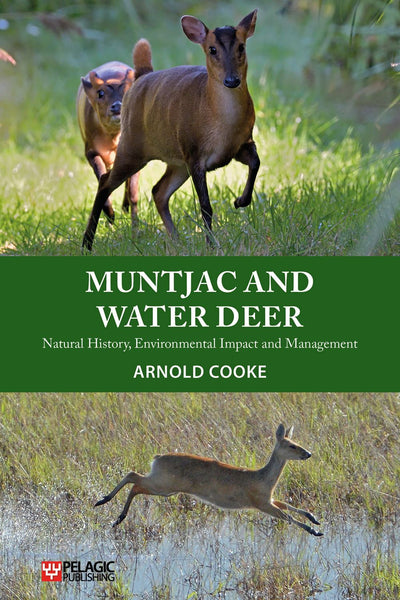 Muntjac and Water Deer - Pelagic Publishing