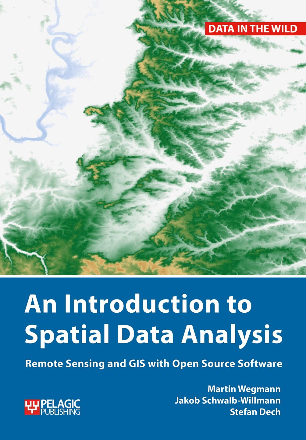 An Introduction to Spatial Data Analysis - Pelagic Publishing