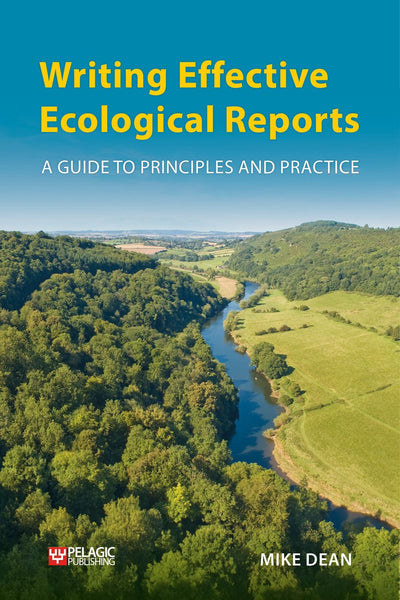 Writing Effective Ecological Reports - Pelagic Publishing