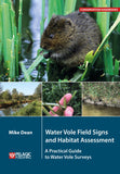 Water Vole Field Signs and Habitat Assessment - Pelagic Publishing