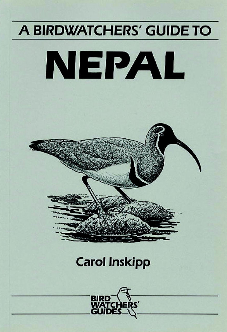 A Birdwatchers' Guide to Nepal - Pelagic Publishing