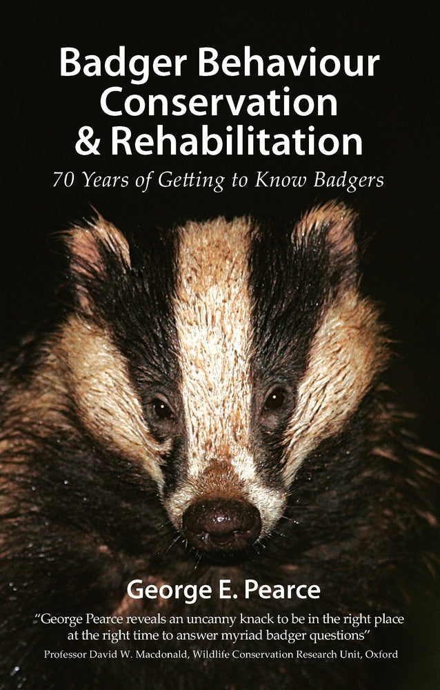 Badger Behaviour, Conservation & Rehabilitation - Pelagic Publishing