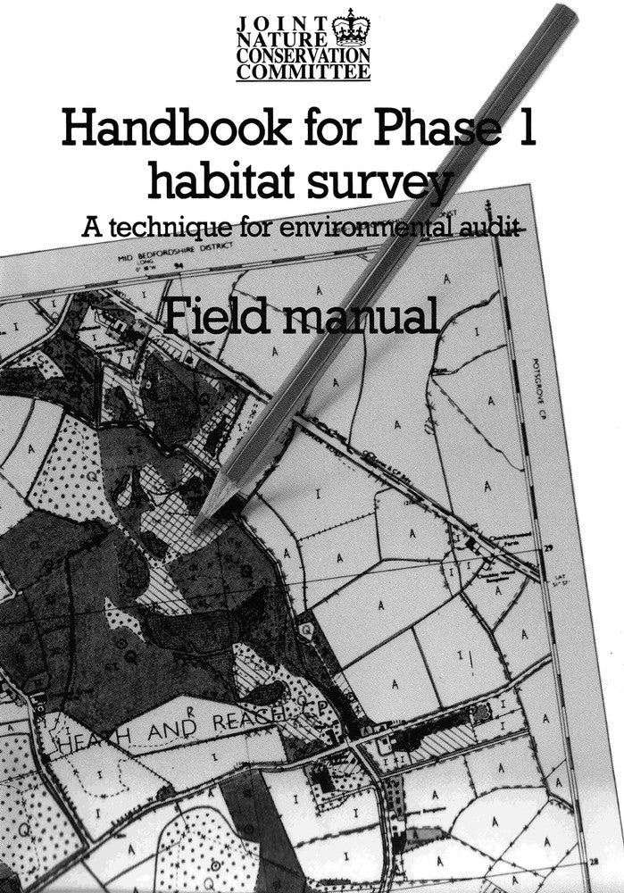 Handbook for Phase 1 Habitat Survey - Field Manual - Pelagic Publishing