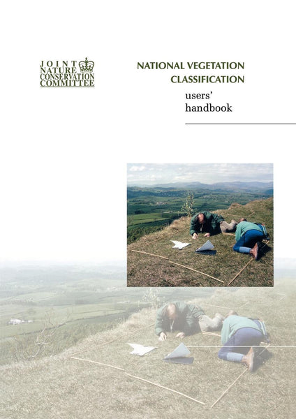 National Vegetation Classification - Users' Handbook - Pelagic Publishing