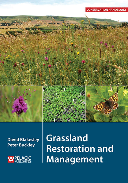Grassland Restoration and Management - Pelagic Publishing
