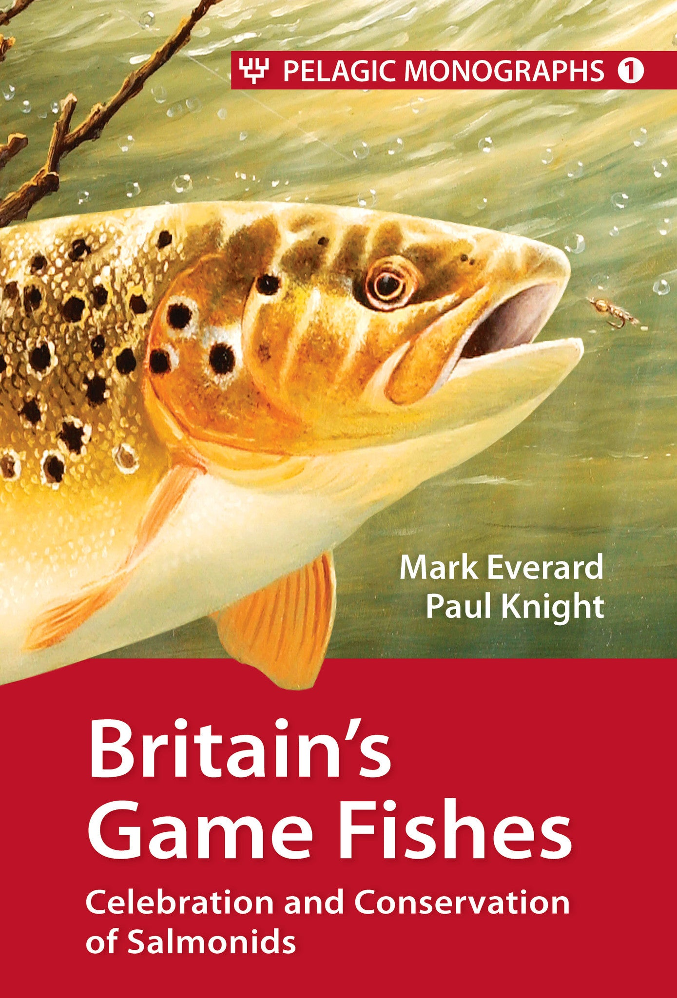 Britain's Game Fishes - Pelagic Publishing