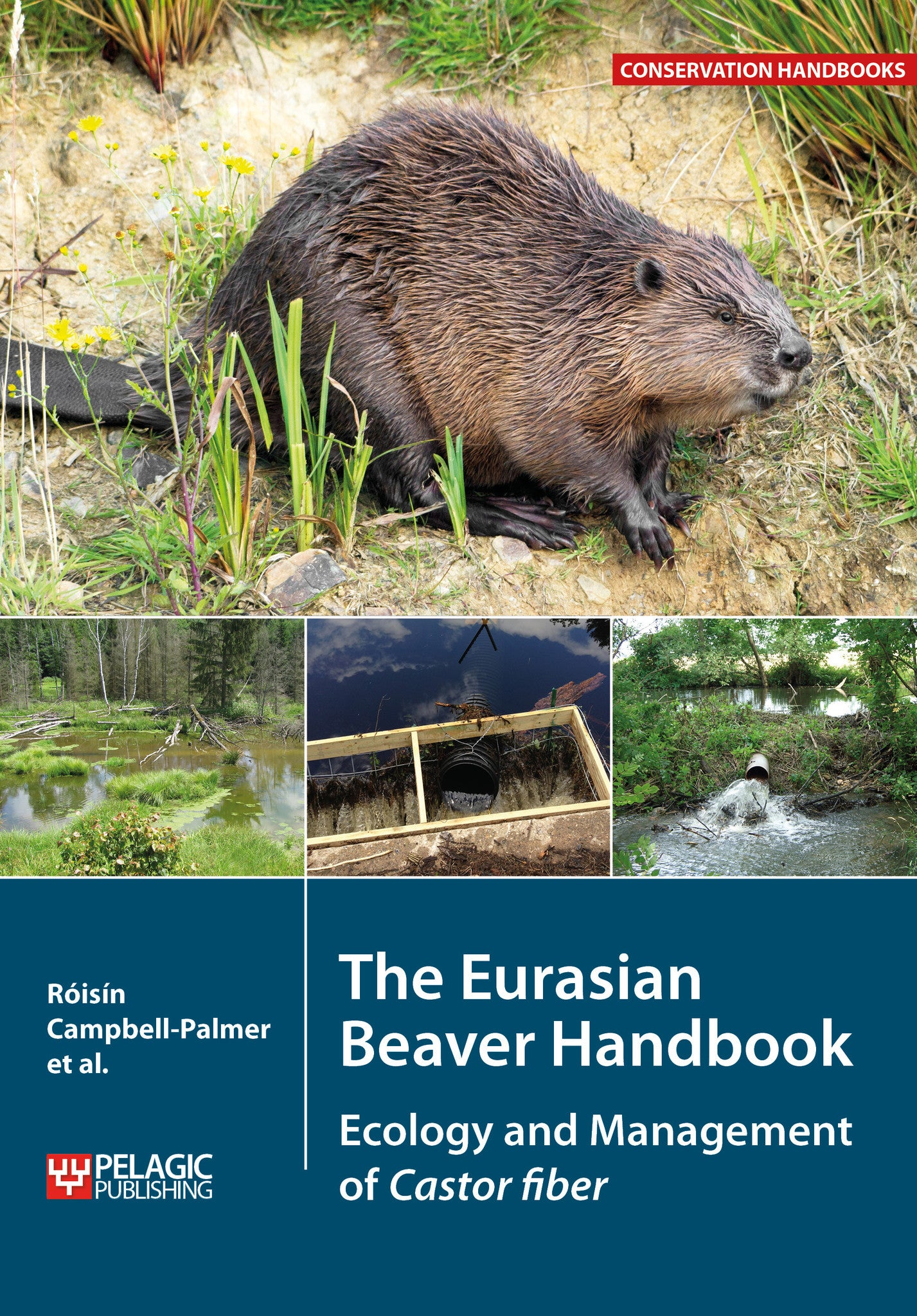 The Eurasian Beaver Handbook - Pelagic Publishing