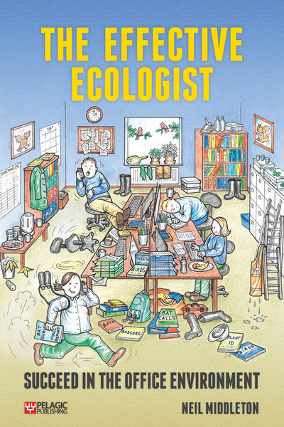 The Effective Ecologist - Pelagic Publishing