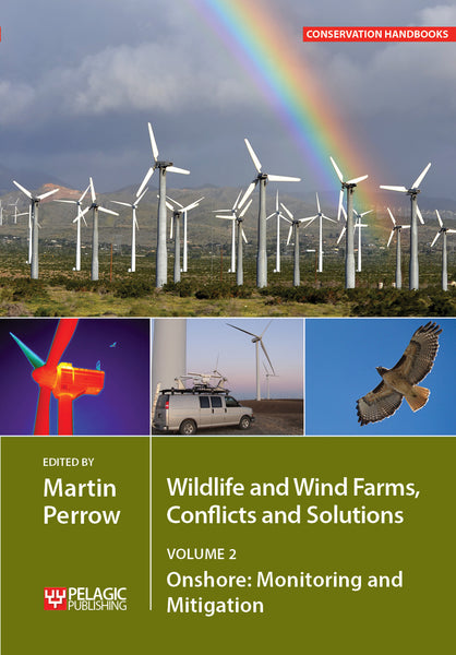 Wildlife and Wind Farms - Conflicts and Solutions, Volume 2 - Pelagic Publishing