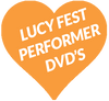 Lucy Fest Performer DVD's